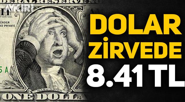 Son dakika! Dolar 8.41 TL oldu