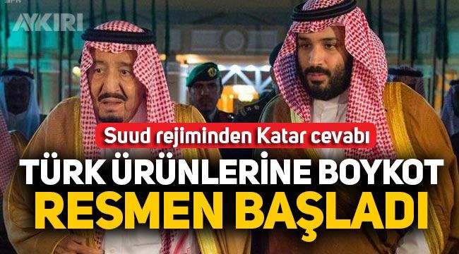 Suudi Arabistan'ın Türk ürünlerine boykotu resmiyet kazandı: Birçok ürünün ithalatı askıya alındı