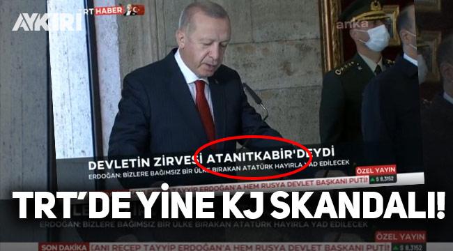 TRT'de KJ hataları devam ediyor: Bu defa 'Anıtkabir' skandalı!