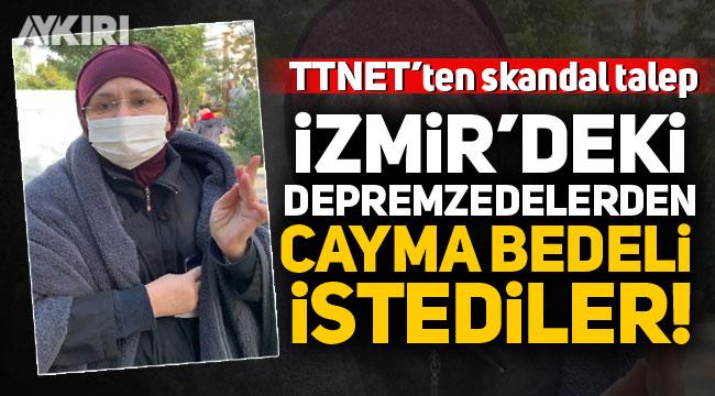 TTNET'ten skandal talep: İzmir'deki depremzedelerden 'cayma bedeli' istediler!