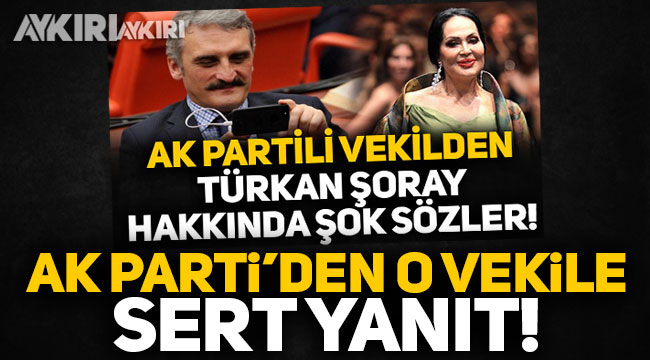 Türkan Şoray'ı hedef alan AK Partili Ahmet Hamdi Çamlı'ya AK Parti'den sert yanıt!