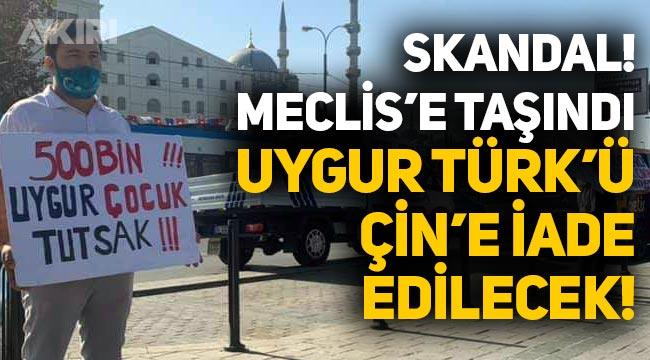 Türkiye'ye sığınan Uygur Türk'ü İhsan, Çin'e teslim edilmek üzere gözaltına alındı, skandal Meclis'e taşındı