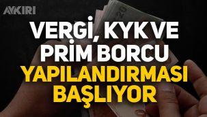 Vergi, Prim ve KYK borçları için yapılandırma resmen başladı Resmi gazetede yayınlandı
