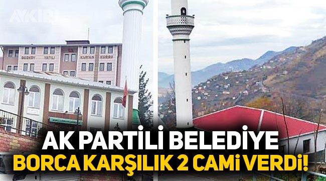 AK Partili belediye vergi borçlarına karşılık 2 camiyi Maliye'ye devretti