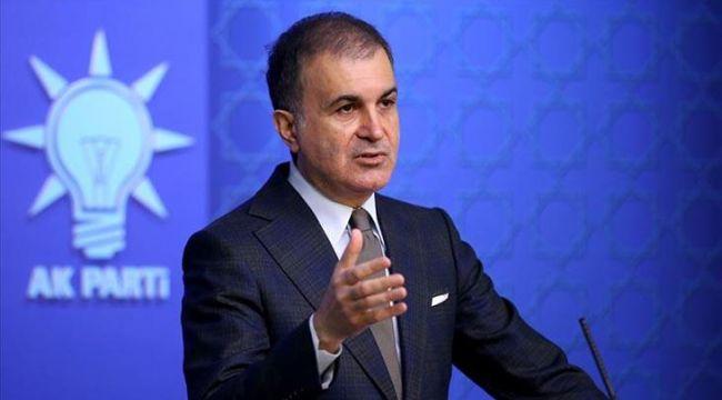 AKP Sözcüsü Ömer Çelik: Türkiye olmadan Avrupa olmaz
