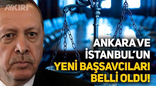 Ankara ve İstanbul'un yeni başsavcıları belli oldu!