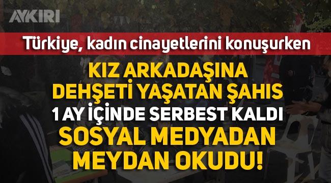 """Aydın'da kız arkadaşını sokak ortasında bıçaklayıp """"Mutluyum gururluyum"""" mesajı paylaşan şahıs 1 ay içinde serbest kaldı"""