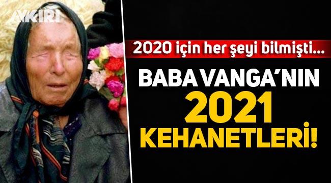 Baba Vanga 2021 kehanetleri nelerdir? 2020 için Söylediği her şey çıkmıştı... Baba Vanga kimdir?