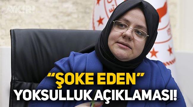 """Bakan Selçuk'tan şok eden """"yoksulluk"""" açıklaması"""