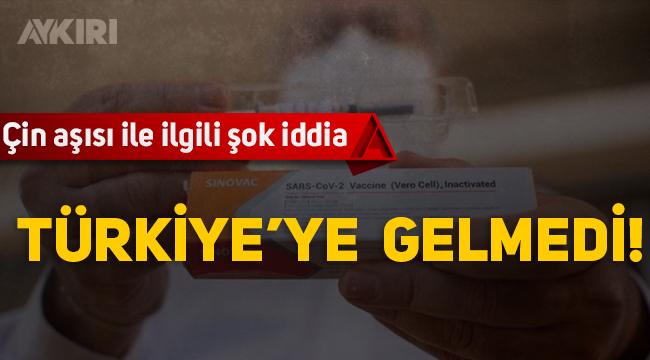 Çin aşısı ile ilgili şok iddia! Türkiye'ye gelmedi