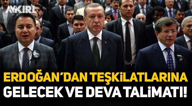 Erdoğan'dan Gelecek ve DEVA talimatı: Geçişi önleyin!