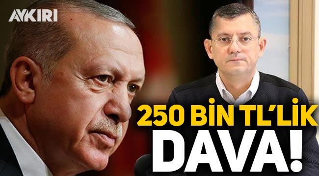 Erdoğan, Özgür Özel'e 250 bin TL'lik dava açtı!