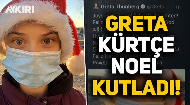 Greta Thunberg Kürtçe Noel kutladı!