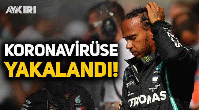 Lewis Hamilton koronavirüse yakalandı!