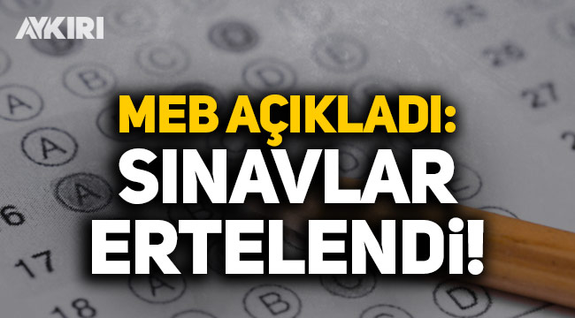 MEB açıkladı: Açıköğretim ortaokul ve lise sınavları ertelendi!