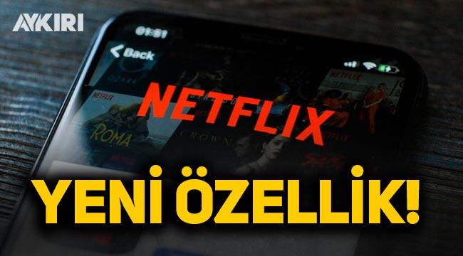 Netflix'e telefon için yeni özellik!