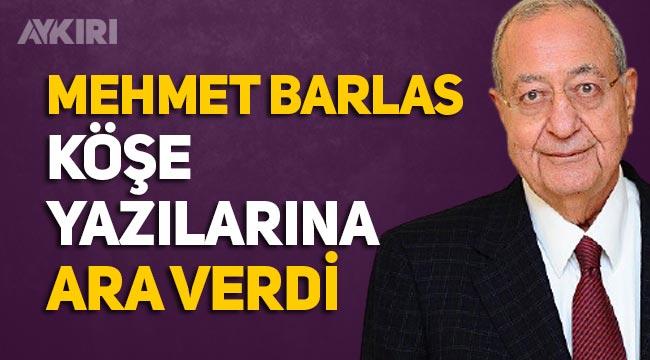 Sabah gazetesi başyazarı Mehmet Barlas yazılarına ara verdi