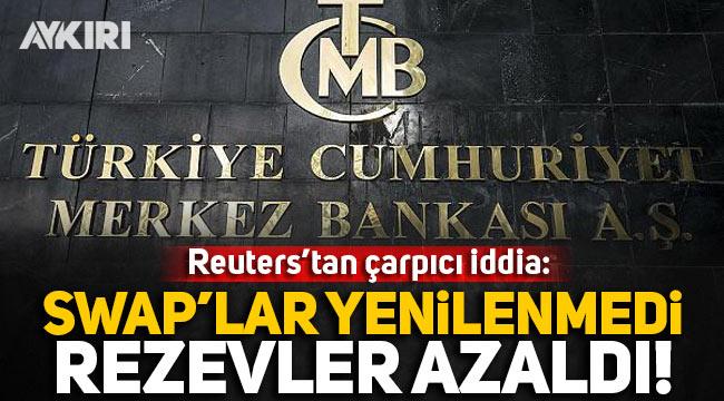 'Swap'lar yenilenmedi, Merkez Bankası rezervleri 5 milyar dolar azaldı!'
