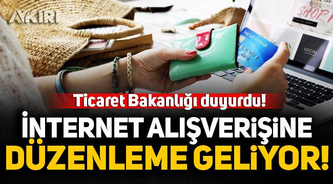 Ticaret Bakanlığı'ndan internet alışverişi düzenlemesi