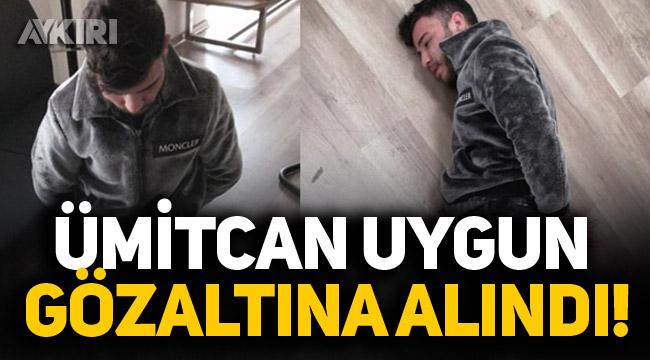 Aleyna Çakır cinayetinin şüphelisi Ümitcan Uygun gözaltına alındı!