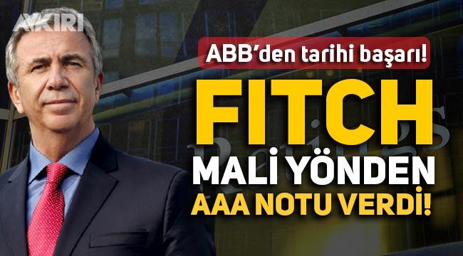 Ankara Belediyesi'nden tarihi başarı! ABB Fitch'ten kredi notu olarak AAA aldı!