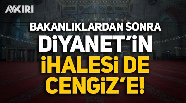 Bakanlıklardan sonra Diyanet'in de aydınlatma ihalesini Cengiz aldı!