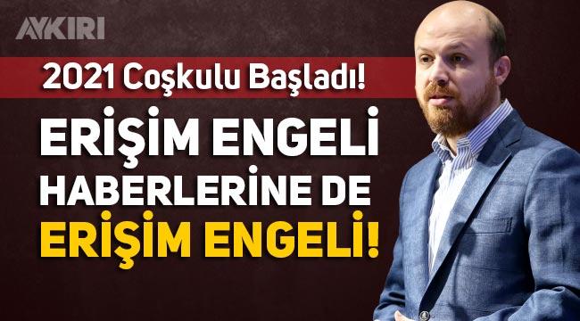 Bilal Erdoğan'ın arkadaşının aldığı ihale haberi engellendi, engellenmeyi haber yapan da engellendi!