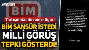 BİM'in sansür talebi sonrası Milli Görüş tepki göstermeye devam ediyor!