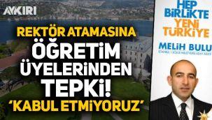 Boğaziçi Üniversitesi'ne AK Partili Melih Bulu'nun atanmasına öğretim üyelerinden tepki!