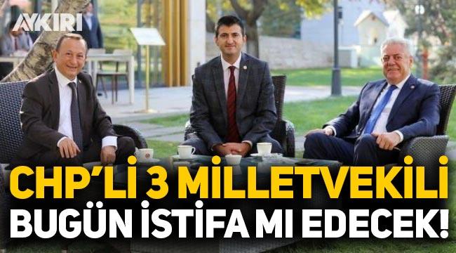 CHP'li 3 milletvekili bugün istifa mı edecek? Muharrem İnce iddiası...