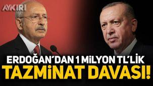 Cumhurbaşkanı Erdoğan, Kılıçdaroğlu'na 1 milyon TL'lik dava açtı!