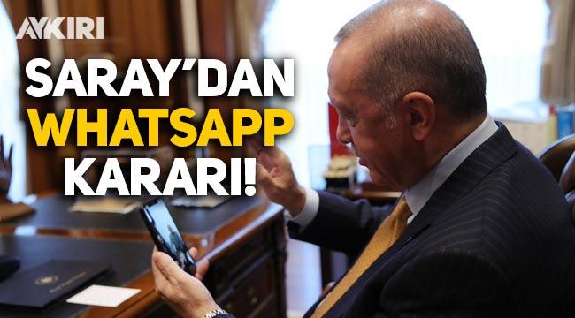 Cumhurbaşkanlığı'ndan flaş WhatsApp kararı!