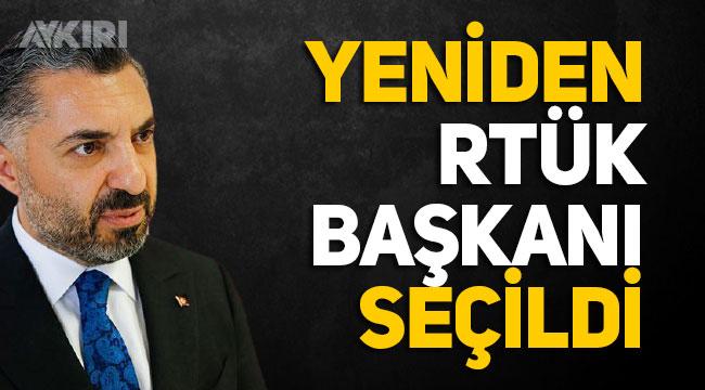 Ebubekir Şahin, yeniden RTÜK Başkanı seçildi