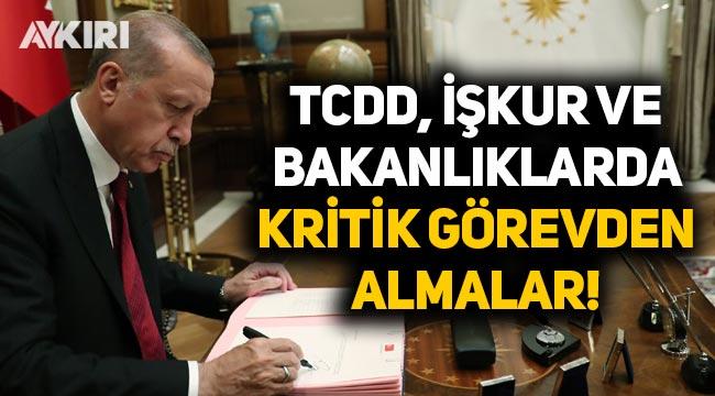 Erdoğan imzaladı: Bakanlıklar, TCDD ve İŞKUR'da kritik görevden almalar!