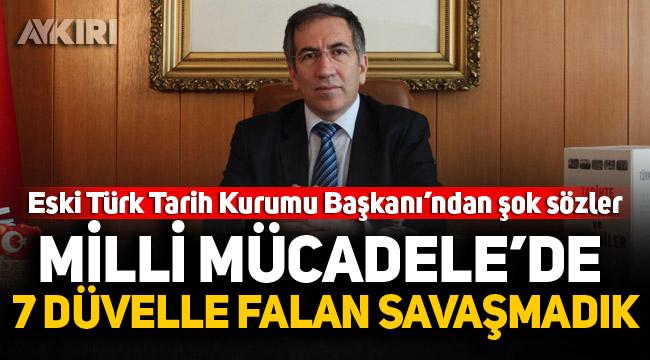 Eski Türk Tarih Kurumu Başkanı'ndan şok sözler!