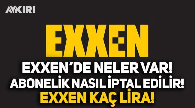 Exxen'de neler var, Exxen'deki programlar neler, kimler Exxen'de, Exxen'deki içerikler neler?