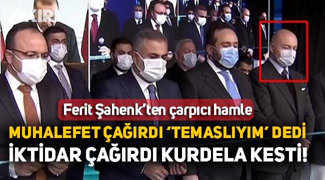 """Ferit Şahenk muhalefetin davetine """"temaslıyım"""" diyerek gitmedi, AK Parti çağırınca kurdela kesti"""