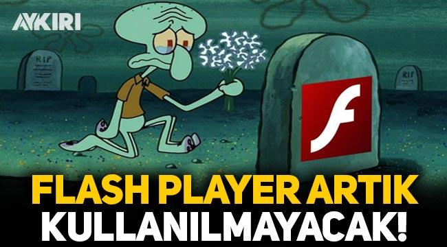 Flash Player artık kullanılmayacak
