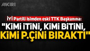 İYİ Partili Feridun Bahşi'den eski TTK Başkanına:
