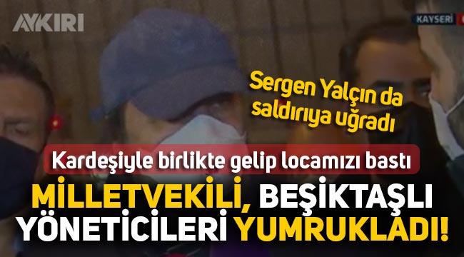 Kayserispor maçının ardından Beşiktaşlı yöneticiler MHP milletvekili Bakir Ersoy tarafından yumruklandı,