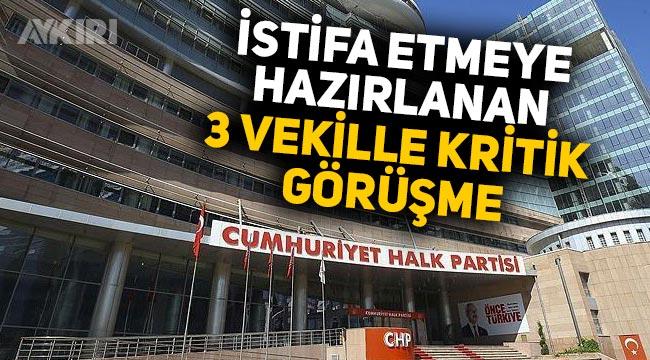 Kemal Kılıçdaroğlu, CHP'den istifa edeceği konuşulan 3 vekille görüştü