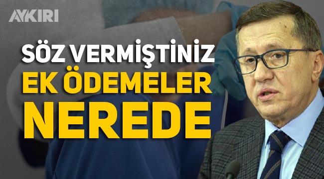 """Lütfü Türkkan: """"Sağlık personeline söz verilen ek ödemeler ne oldu"""""""