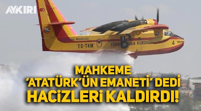 """Mahkeme, """"Atatürk'ün Türk milletine emanetidir' dedi, Türk Hava Kurumu'nun hacizlerini kaldırdı"""