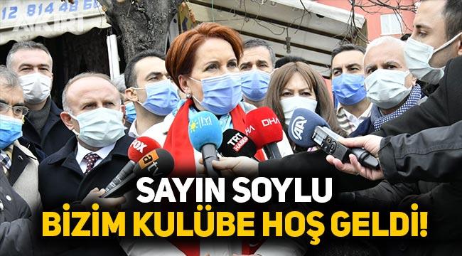 """Meral Akşener'den Süleyman Soylu'nun annesine hakaret açıklaması: """"Sayın Soylu bizim kulübe hoş geldi"""""""