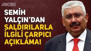 MHP'li Semih Yalçın'dan Selçuk Özdağ açıklaması: Kendisini hiç sevmem ama ilgim ve bilgim yok