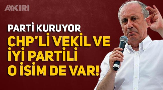 Muharrem İnce parti kuruyor, Listesinde CHP'li Milletvekili ve Ali Türkşen de var