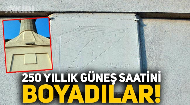 Restorasyon değil, tarih cinayeti! 250 yıllık güneş saatinin üzerine badana boya yaptılar!