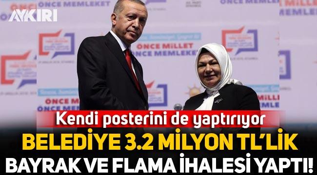 Sancaktepe Belediyesi'nden flama ve bayrağa 3 milyon 250 bin lira!