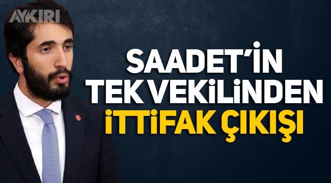 """SP'nin tek milletvekilinden İttifak açıklaması: """"Ülke ve millet menfaatini göz önüne almak koşuluyla"""""""