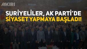 Suriyeliler AK Parti'de siyaset yapmaya başladı